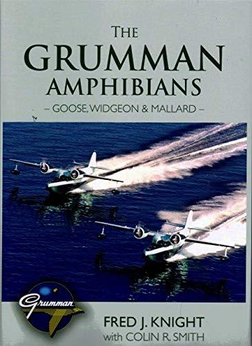 9780851304403: The Grumman Amphibians - Goose, Widgeon & Mallard