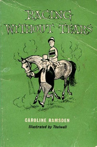 9780851310046: Racing without tears