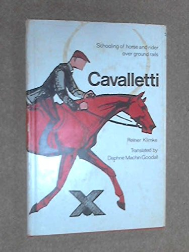 9780851310206: Cavalletti: Schooling of Horse and Rider Over Ground Rails