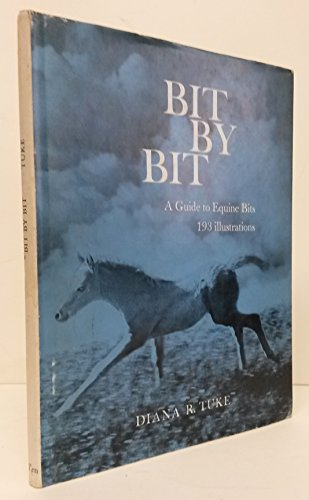 9780851310336: Bit by Bit a Guide to Equine Bits