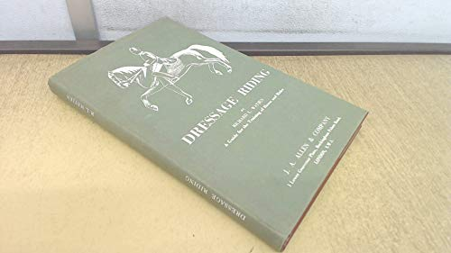 Dressage Riding: A Guide for the Horse: Watjen, Richard L.
