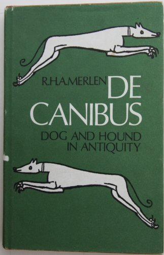 9780851310541: De Canibus: Dog and Hound in Antiquity