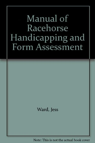 9780851311371: Manual of Racehorse Handicapping and Form Assessment