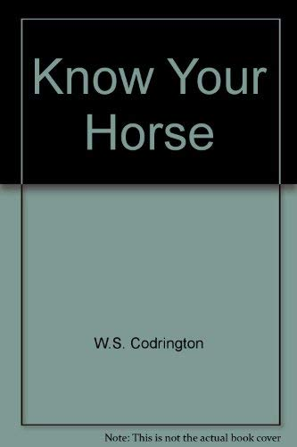 9780851312071: Know Your Horse