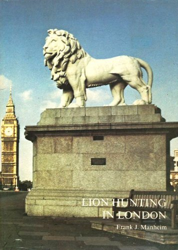 9780851312194: Lion Hunting in London: Notes and hints for the prospective spotter