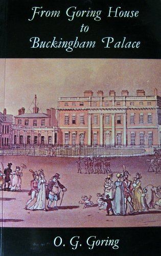 9780851312989: From Goring House to Buckingham Palace