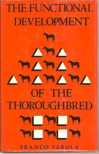 9780851313078: The Functional Development of the Thoroughbred