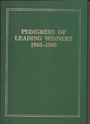 9780851313726: Pedigrees of Leading Winners 1960-80