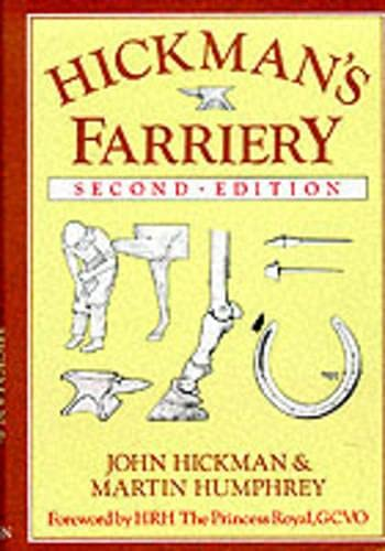 9780851314518: Hickman's Farriery: A Complete Illustrated Guide