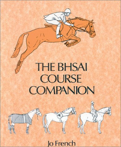 9780851315003: The BHSAI Course Companion