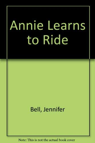 9780851315089: Annie Learns to Ride