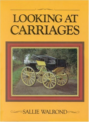 Looking at Carriages: Sallie Walrond