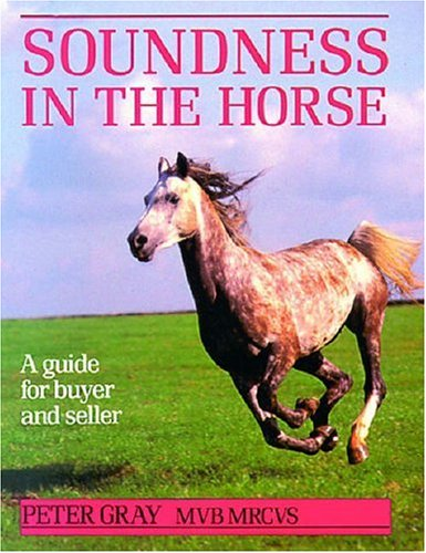 Soundness in the Horse: A Guide for Buyer and Seller