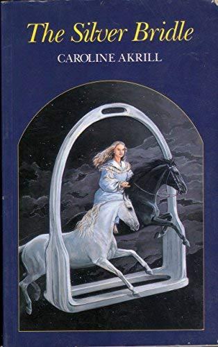 9780851315683: The Silver Bridle