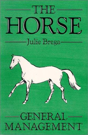 9780851315881: The Horse: General Management (Open college handbook)