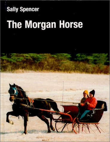 9780851315997: The Morgan Horse (Allen Breed S.)