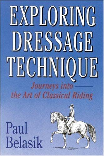 9780851316062: Exploring Dressage Techniques