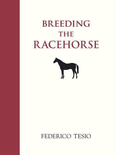 9780851316185: Breeding the Racehorse