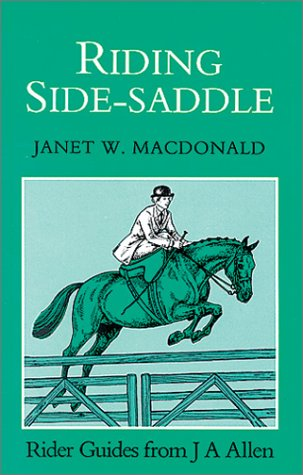 9780851316215: Riding Side-Saddle (Allen Rider Guides)