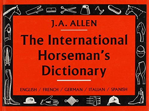 9780851316260: The International Horseman's Dictionary