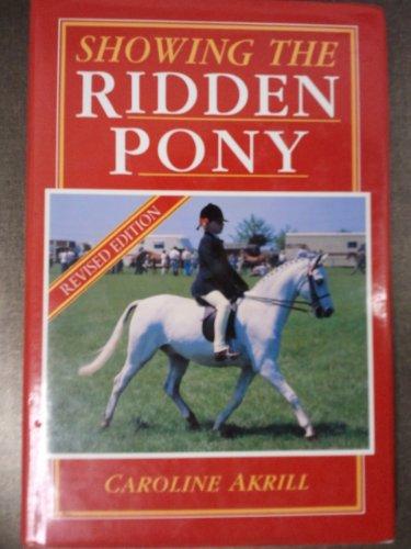 Showing the Ridden Pony: Akrill, Caroline