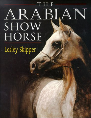9780851316819: The Arabian Show Horse