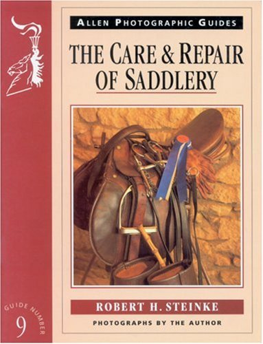 9780851316895: The Care and Repair of Saddlery