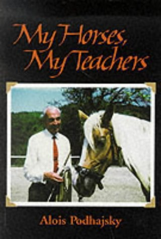 9780851316925: My Horses, My Teachers