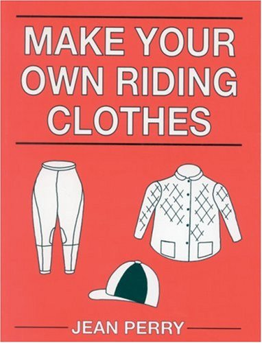 9780851317182: Make Your Own Riding Equipment