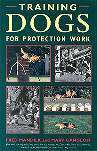 9780851317366: Training Dogs for Protection Work