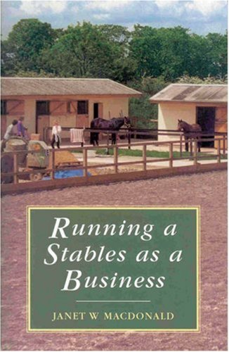 9780851317373: Running a Stables As a Business