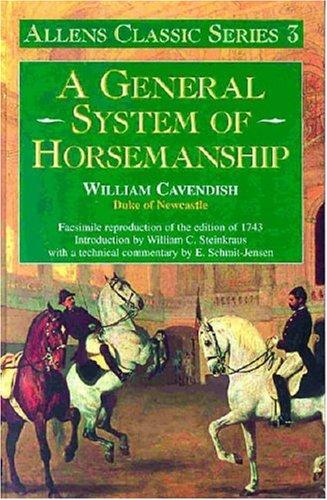 9780851317595: A General System of Horsemanship (Allen's Classic)