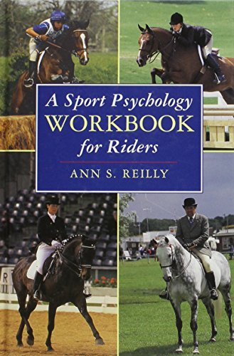9780851317717: A Sport Psychology Workbook for Riders