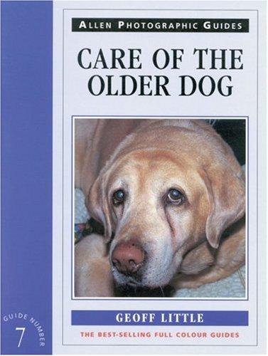 9780851317793: Care of the Older Dog