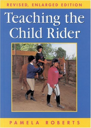 9780851317946: Teaching the Child Rider