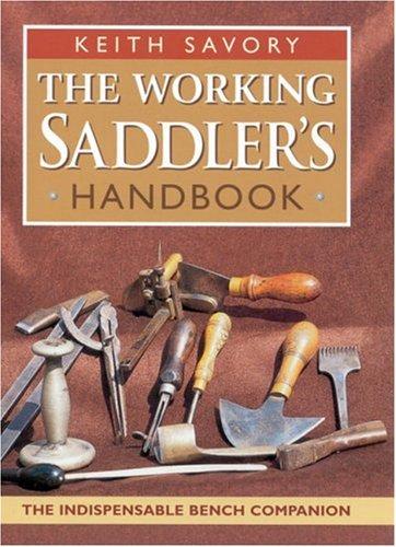 9780851318066: The Working Saddler's Handbook