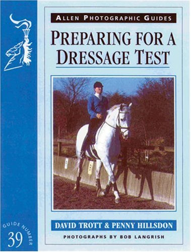 9780851318073: Preparing for a Dressage Test