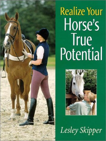 9780851318141: Realize Your Horse's True Potential