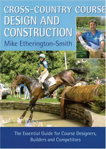 Cross-country Course Design and Construction: Etherington-Smith, Mike