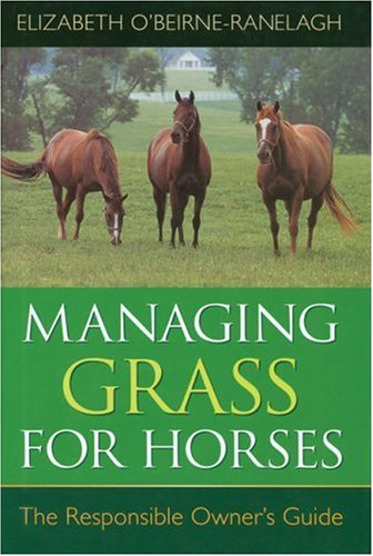9780851318561: Managing Grass for Horses: The Responsible Owner's Guide
