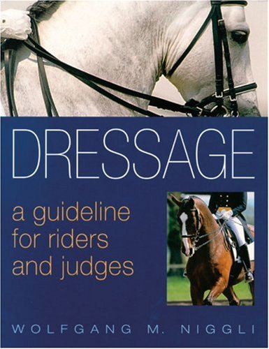 9780851318622: Dressage: A Guideline for Riders and Judges