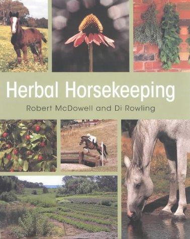 9780851318745: Herbal Horsekeeping