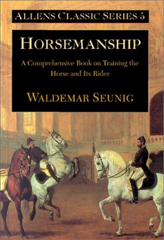 9780851318752: Horsemanship: A Comprehensive Book on Training the Horse and Its Rider (Allen's Classic S.)
