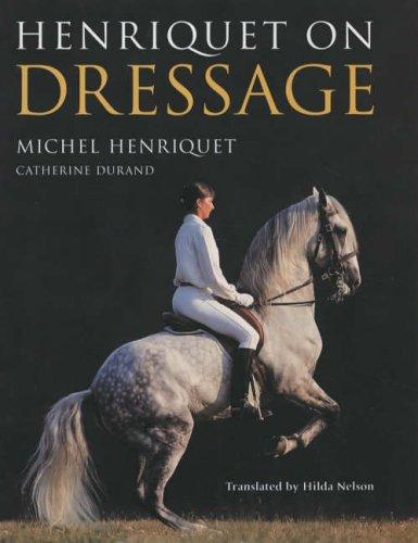 9780851318769: Henriquet on Dressage