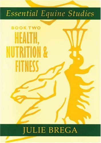 9780851319094: Essential Equine Studies: Bk. 2: Health, Nutrition and Fitness
