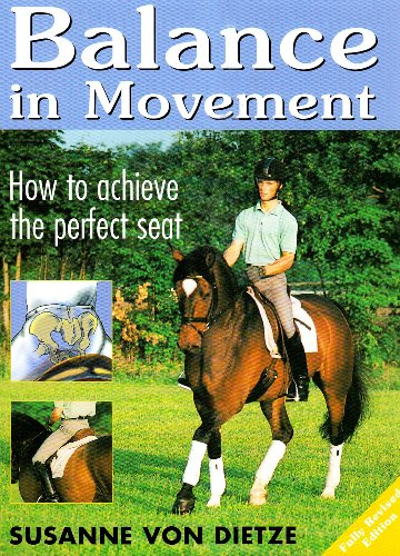 9780851319148: Balance in Movement: How to Achieve The Perfect Seat -- 2005 publication