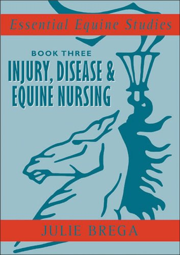 9780851319155: Injury, Disease, and Equine Nursing: Injury, Disease, Equine Nursing (Essential Equine Studies) (Bk. 3)