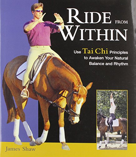 9780851319230: Ride from within: Use Tai Chi to Awaken Your Natural Balance and Connect with Your Horse