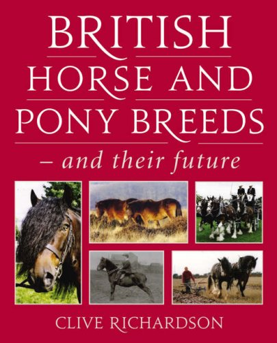 9780851319469: British Horse and Pony Breeds - and Their Future