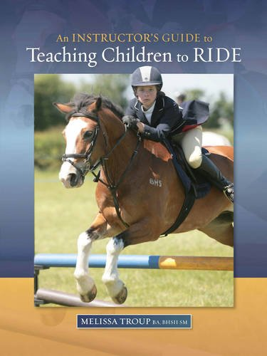 9780851319711: An Instructor's Guide to Teaching Children to Ride
